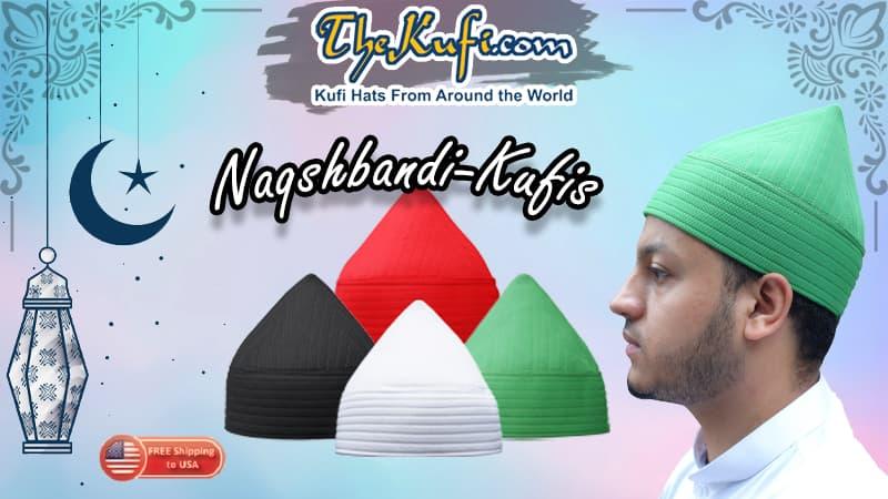 Naqshbandi Thariqah Sufi Muslim Hats | TheKufi®